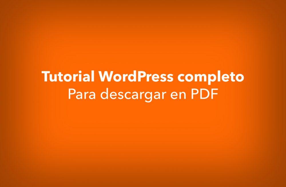 Tutorial de WordPress completo en español